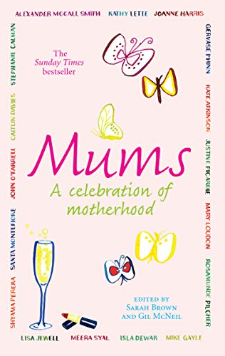9780091922627: Mums: A Celebration of Motherhood