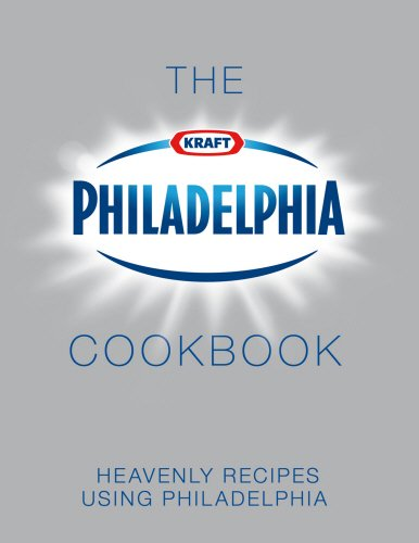 9780091922825: The Philadelphia Cookbook: Heavenly Recipes Using Philadelphia