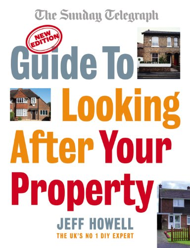 9780091922832: Guide to Looking After Your Property: Everything you need to know about maintaining your home (Sunday Telegraph)