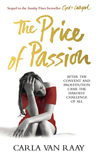 9780091923204: The Price of Passion