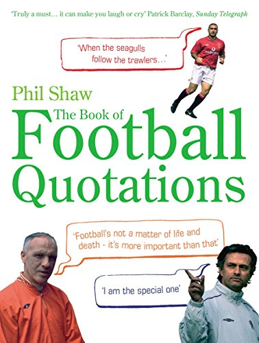 9780091923334: The Book of Football Quotations