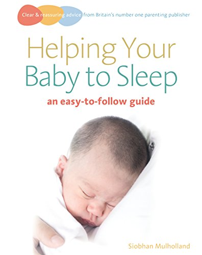 9780091923457: Helping Your Baby to Sleep: An Easy-to-Follow Guide (Easy-to-Follow Guides)
