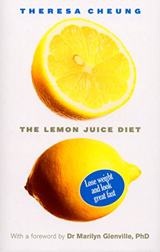 9780091923495: The Lemon Juice Diet: With a foreword by Dr Marilyn Glenville