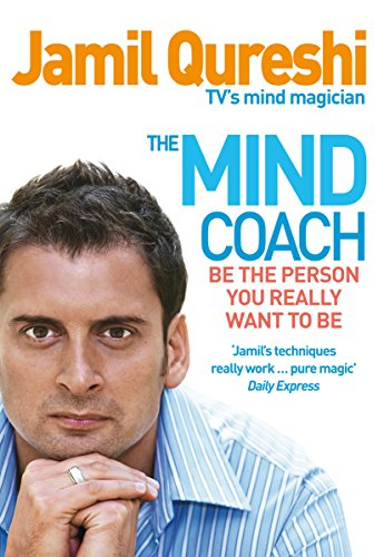 9780091923570: The Mind Coach: Be the person you really want to be