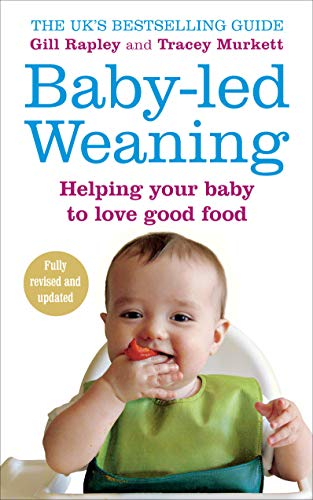 9780091923808: Baby-led Weaning: Helping Your Baby to Love Good Food