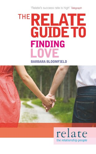 9780091923976: The Relate Guide to Finding Love