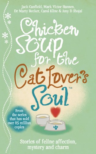 9780091923990: Chicken Soup for the Cat Lover's Soul
