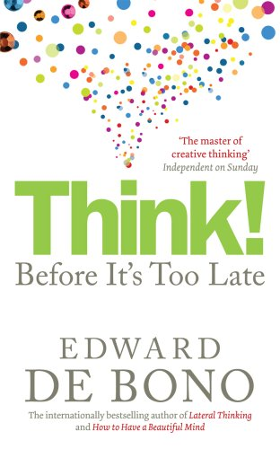 9780091924096: Think!: Before It's Too Late