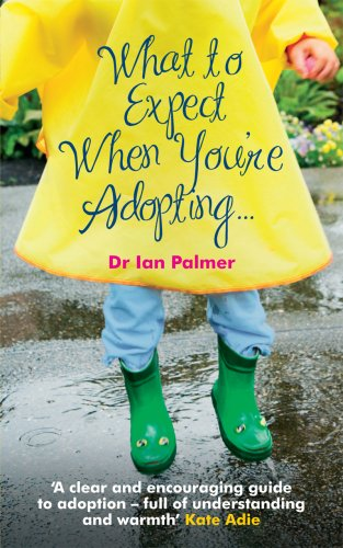 9780091924126: What to Expect When You're Adopting...: A practical guide to the decisions and emotions involved in adoption