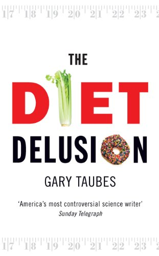 9780091924287: The Diet Delusion