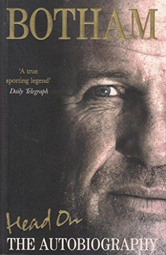 9780091924379: Head on - Ian Botham: the Autobiography