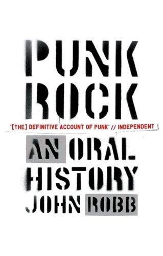 9780091924676: Punk Rock: An Oral History
