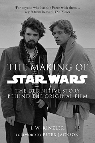 9780091924997: The Making of Star Wars: The Definitive Story Behind the Original Film