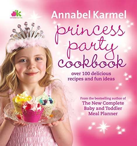 9780091925086: Princess Party Cookbook