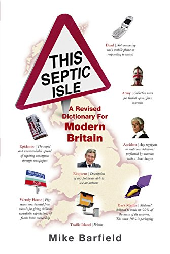 9780091925284: This Septic Isle: A Revised Dictionary For Modern Britain