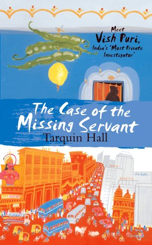 The Case of the Missing Servant (Vish Puri 1): Hall, Tarquin