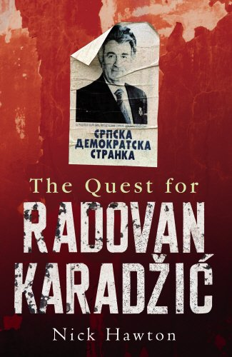 9780091925680: The Quest for Radovan Karadzic