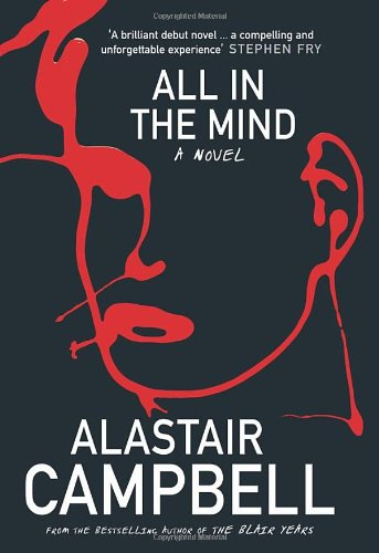 All In The Mind (UNCOMMON HARDBACK FIRST EDITION, SECOND PRINTING SIGNED BY THE AUTHOR)