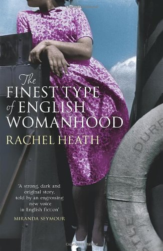 9780091925864: The Finest Type of English Womanhood