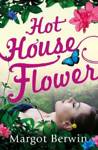 9780091926120: Hothouse Flower
