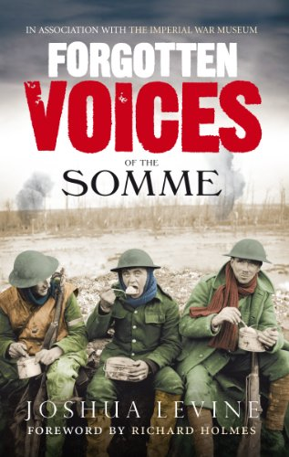 9780091926281: Forgotten Voices of the Somme: The Most Devastating Battle of the Great War in the Words of Those Who Survived
