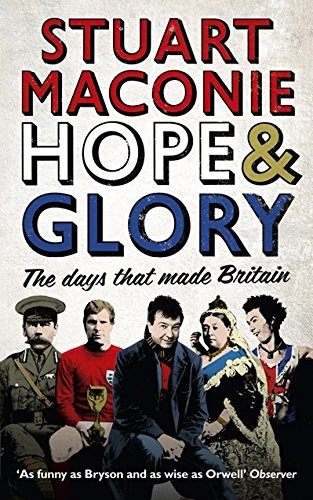 9780091926489: Hope and Glory: The Days that Made Britain