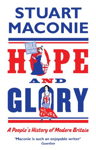 9780091926496: Hope and Glory: A People's History of Modern Britain