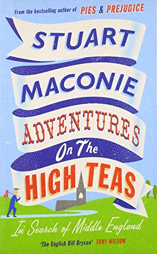 9780091926502: Adventures on the High Teas: In Search of Middle England