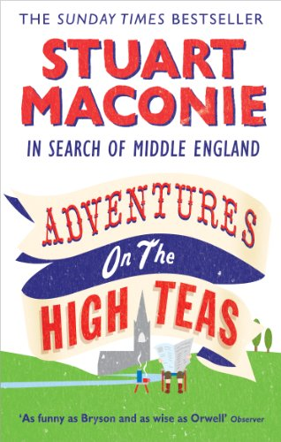 9780091926519: Adventures on the High Teas: In Search of Middle England