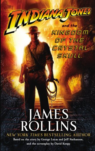 9780091926670: Indiana Jones and the Kingdom of the Crystal Skull