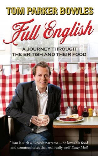 9780091926687: Full English: A Journey through the British and their Food: A Journey Through the British and Their Eating Habits