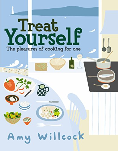 9780091926717: Cooking for One: 150 recipes to treat yourself