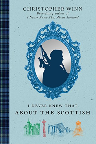 9780091926724: I Never Knew That About the Scottish