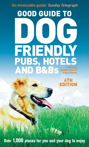 9780091926922: Good Guide to Dog Friendly Pubs, Hotels and B&Bs 4th edition