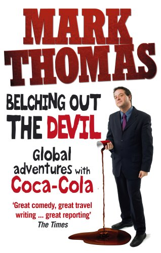 9780091927042: Belching Out the Devil: Global Adventures with Coca-Cola