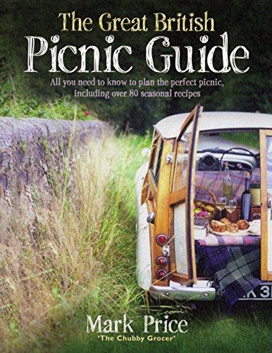 The Great British Picnic Guide: Price, Mark