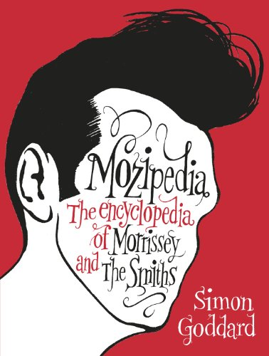 9780091927103: Mozipedia: The Encyclopaedia of Morrissey and the Smiths