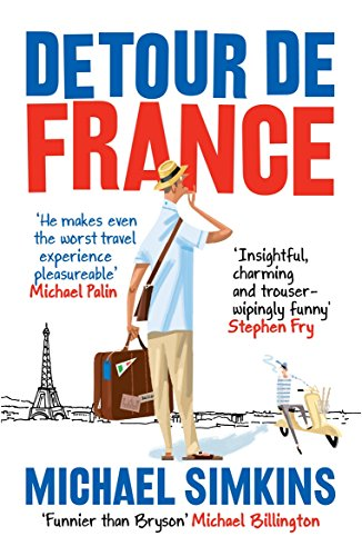 9780091927530: Detour de France: An Englishman in Search of a Continental Education