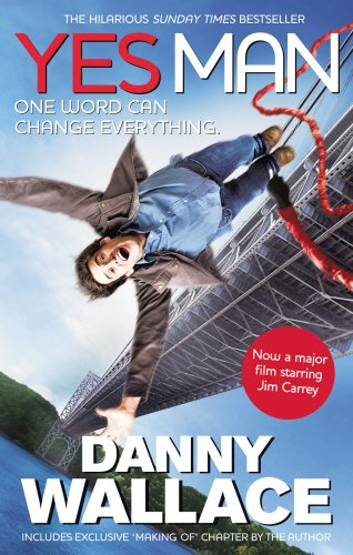 9780091927905: Yes Man Film Tie-In: The Amazing Tale of What Happens When You Decide to Say - Yes