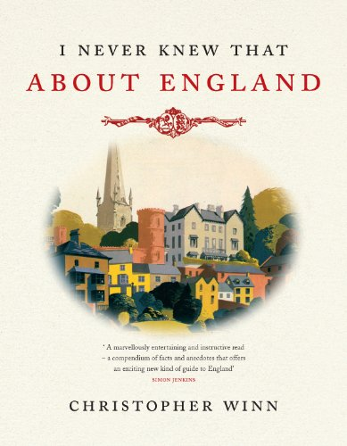 9780091927912: I Never Knew That About England Illustrated Edition