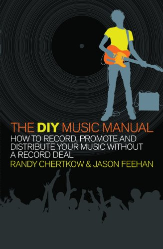 9780091927929: The DIY Music Manual. Randy Chertkow & Jason Feehan
