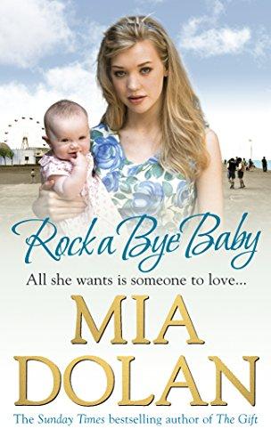 Rock A Bye Baby: Dolan, Mia