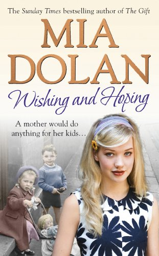 Wishing and Hoping: Dolan, Mia