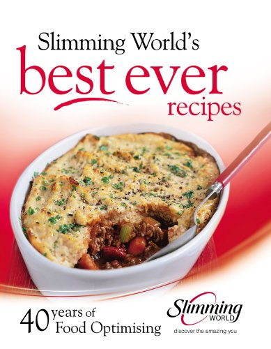Slimming World's Best Ever Recipes: 40 Years of Food Optimising (0091928222) by Slimming World