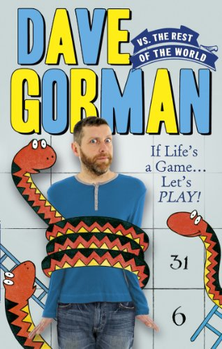 9780091928483: Dave Gorman vs. the Rest of the World: If Life's a Game...Let's Play!