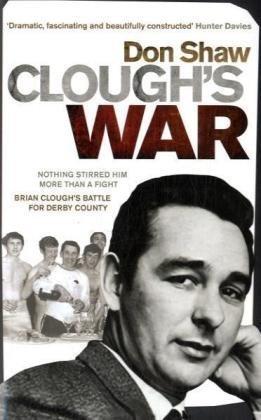 9780091928636: Clough's War