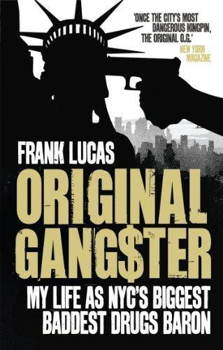9780091928674: Original Gangster: My Life as NYC's Biggest Baddest Drugs Baron