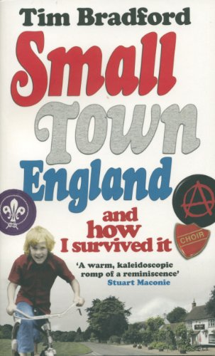 9780091928773: Small Town England: And How I Survived It