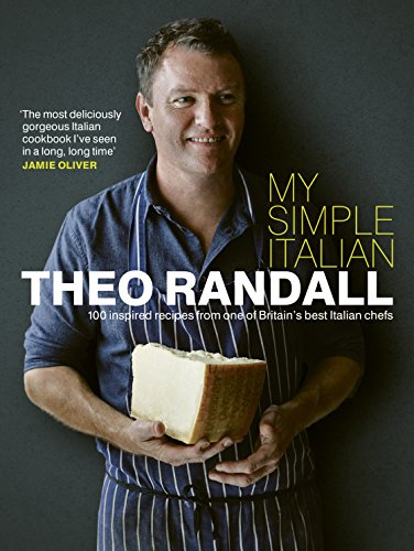 9780091929015: My Simple Italian: 100 Inspired Recipes from One of Britain's Best Italian Chefs