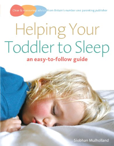 9780091929091: Helping Your Toddler to Sleep: an easy-to-follow guide